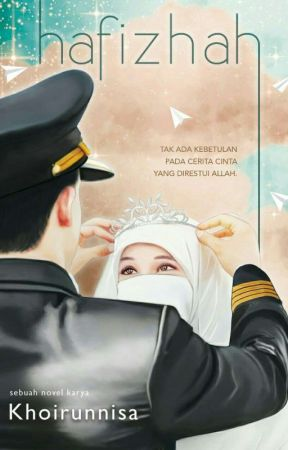 Hafizhah [sudah terbit] by sknisa20