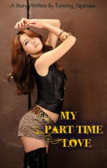 My Part Time Love (on-going)