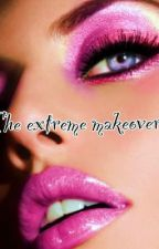 The extreme makeover by brittneyblakeley3