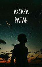 AKSARA PATAH by handyfirmansyah