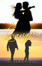 Kenangan (END)  by IndraWahyuni6