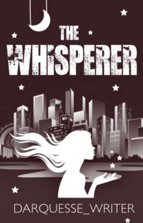 The Whisperer by darquesse_writer