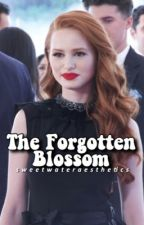 The Forgotten Blossom | A Riverdale Story by farrahsangels