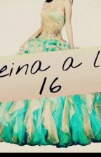 Reina a los 16 by sandru_sandrita