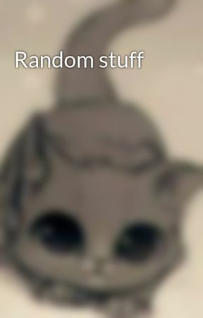 Random stuff - Caillou remix - Wattpad