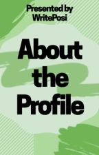 About the Profile by WritePosi