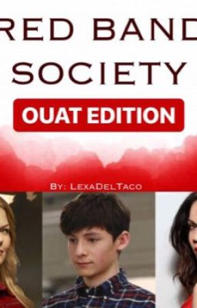 Red Band Society: Ouat Edition  by LexaDelTaco