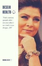 DESEJO OCULTO - TDA by dehsilva9408