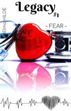Legacy -  Fear - #1 by JennyMaris2