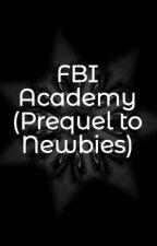 FLETC (Prequel to Newbies) by Athiahere