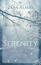 Serenity ~poetry |✅ by ZebaAlmas