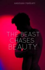 The Beast Chases Beauty (TBTTB Book 2) by hanmariam