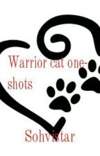 Warrior Cat One-shots, Can Do OCs by SohviWillBeMissed
