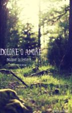 Dolore o amore by littlefox972