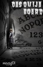 Das Ouija- Board by strong_passion06