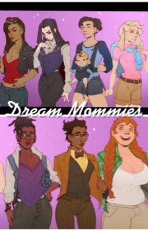 Dream Mommies: Various Yandere Genderbent/Female Dream Daddy