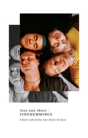 5sos one shots by michaelssolos