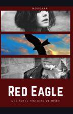 Red Eagle [EN PAUSE] by Nnagrom