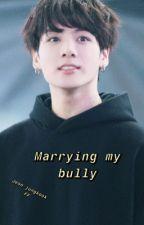 Marriyng My Bully //Jungkook ff// by spanishbitxh