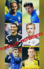 Fußballer Preferences by Cookielove100