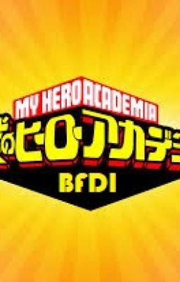 My Hero Academia BFDI! - ShuMaKai OT3 - Wattpad