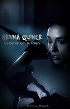 Senna Quince | Geboren um zu töten  by Primrue_Mellark