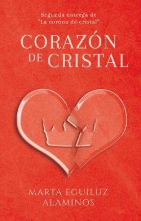 Corazón de cristal [Segunda parte de LCC] by Marta_e15
