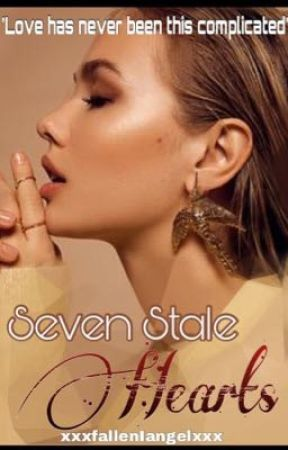 Seven Stale Hearts (The bad girls checklist) by xxxfallenIangelsxxx