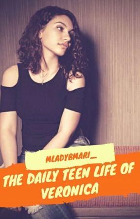 The Daily Teen Life of Veronica by zionkokayy_