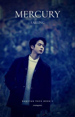 Mercury Falling: Bangtan Pack Book 2 by _itsmingenius_