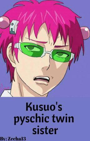 Kusuo's Pyschic Twin Sister Fanfic by Zecha13