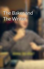 The Baker and The Writer by Undertale114