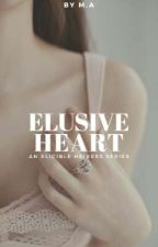Elusive Heart (Eligible Heiress #2) by lavernadette