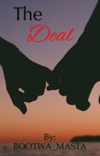 The Deal by BOOTWA_MASTA