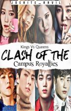 Clash Of The Campus Royalties [On-Going] by JoeRite_RaVil
