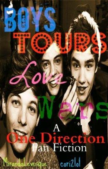 Boys, Tours, Love, Wars ~A One Direction Fan Fiction~ by cori2lol