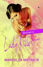 Married A Ladykiller Expert (OPEN PO) by MMR_real
