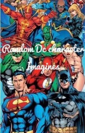 Random DC Character Imagines by redhoodshood