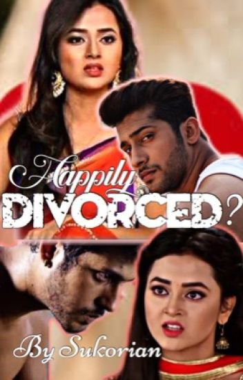 Happily Divorced...? - RagLak completed