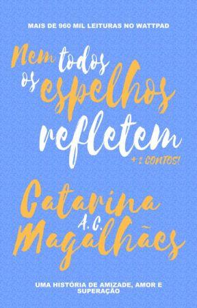 Nem Todos Os Espelhos Refletem by my_deeps
