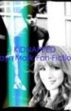 Kidnapped by the Bradford Badboy (Zayn Malik FanFiction) by xXDirectionerXx19