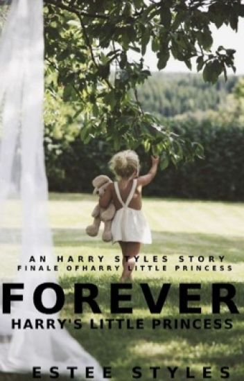 Forever Harry's Little Princess [Harry's Little Princess Finale] [hs]
