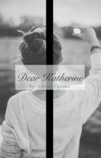Dear Katherine by SunsetSinger