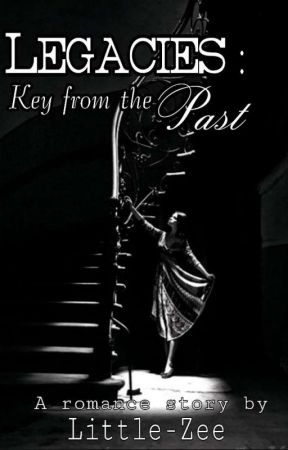 Legacies : Key From The Past (ON GOING) by little-Zee