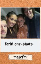 Forki One-Shots by MalefM