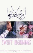 Sweet Beginnings by angelikabronisz9