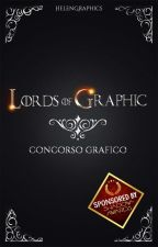 [IN PAUSA] Lords of Graphic - concorso grafico 2018 by HelenGraphics