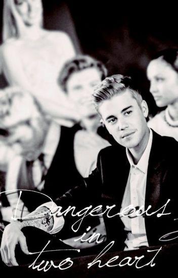 Danger in Two Heart - Justin Bieber