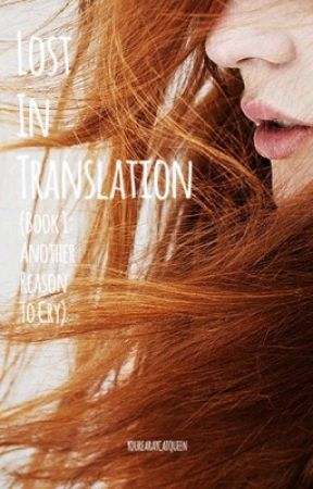 Book 1: Lost In Translation (Another Reason To Cry) (Izzy Stradlin FanFic) by YoureARayCatQueen