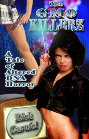 The GMO Killerz by rickcarufel